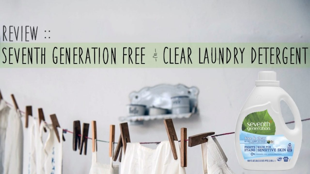 Review :: Seventh Generation Free & Clear Laundry Detergent